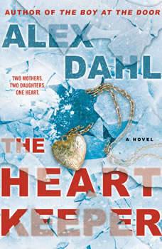 The Heart Keeper, Alex Dahl