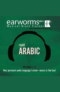 Rapid Arabic, Vols. 1 & 2, Earworms Learning