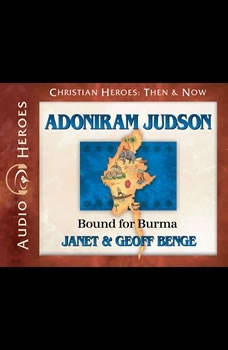 Adoniram Judson: Bound for Burma, Janet Benge