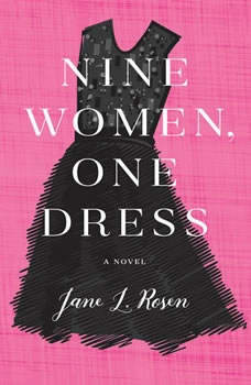 Nine Women, One Dress, Jane L. Rosen