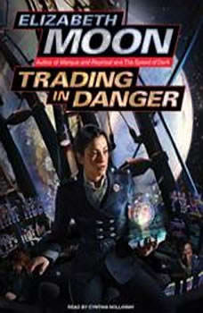 Trading in Danger, Elizabeth Moon
