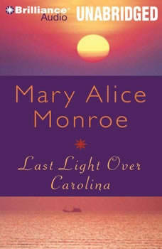 Last Light over Carolina, Mary Alice Monroe