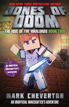 The Bones of Doom: An Unofficial Interactive Minecrafter's Adventure, Mark Cheverton