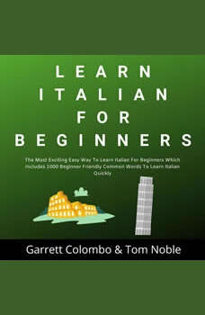 Learn Italian For Beginners, Garrett Colombo