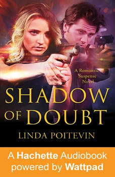 Shadow of Doubt, Linda Poitevin