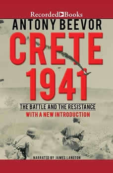 Crete 1941: The Battle and the Resistance, Antony Beevor