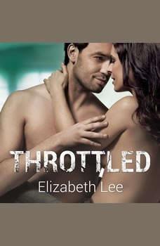 Throttled, Elizabeth Lee
