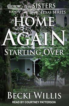Home Again: Starting Over, Becki Willis