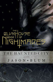 The Blumhouse Book of Nightmares: The Haunted City, Jason Blum
