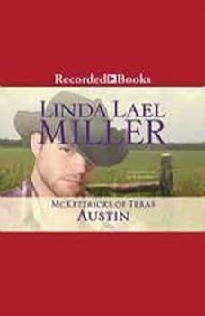 McKettricks of Texas: Austin, Linda Lael Miller