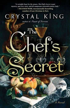 The Chef's Secret: A Novel, Crystal King