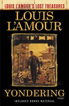 Yondering, Louis L'Amour