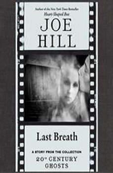 Last Breath, Joe Hill