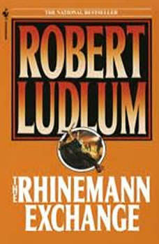 The Rhinemann Exchange, Robert Ludlum