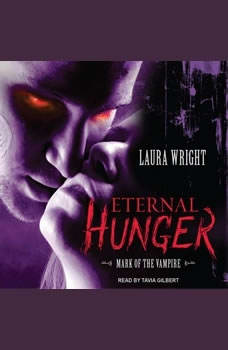 Eternal Hunger: Mark of the Vampire Mark of the Vampire, Laura Wright