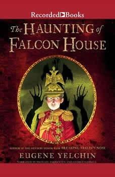 The Haunting of Falcon House, Eugene Yelchin