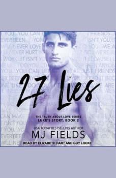 27 Lies: Luke's Story, MJ Fields