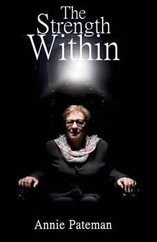 The Strength Within, Annie Pateman
