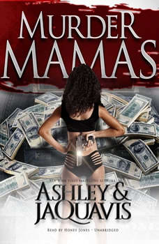 Murder Mamas, Ashley & JaQuavis