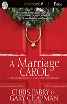 A Marriage Carol, Chris Fabry