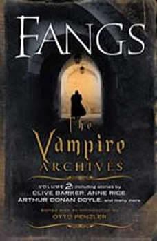 Fangs: The Vampire Archives, Volume 2, Otto Penzler