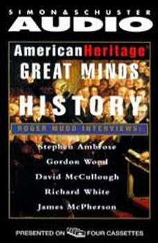 American Heritage's Great Minds of American History, David McCullough