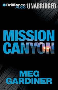 Mission Canyon: An Evan Delaney Novel, Meg Gardiner