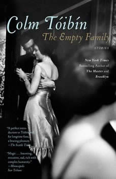 The Empty Family: Stories, Colm Toibin