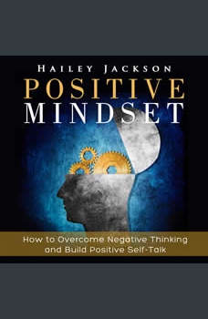 Positive Mindset, Hailey Jackson