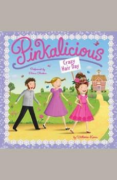 Pinkalicious: Crazy Hair Day, Victoria Kann