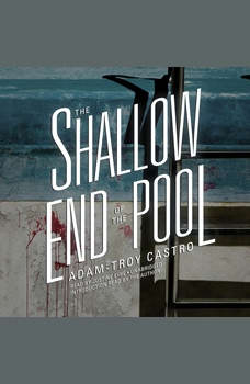 The Shallow End of the Pool, Adam-Troy Castro