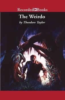 The Weirdo, Theodore Taylor