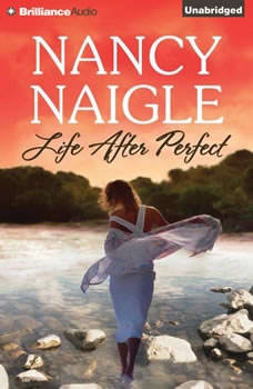 Life After Perfect, Nancy Naigle