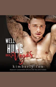 Well Hung Over in Vegas: A Standalone Romantic Comedy, Kimberly Fox