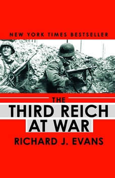 The Third Reich at War, Richard J. Evans