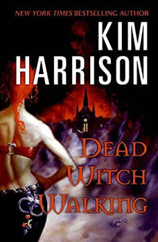 Dead Witch Walking, Kim Harrison