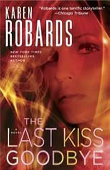 The Last Kiss Goodbye, Karen Robards