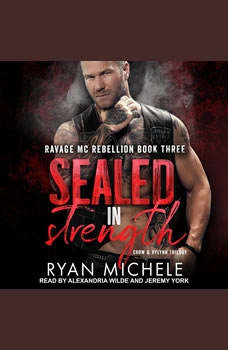 Sealed in Strength, Ryan Michele