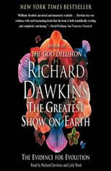 The Greatest Show on Earth: The Evidence for Evolution, Richard Dawkins