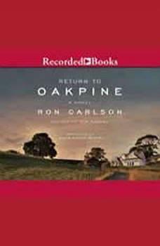 Return to Oakpine, Ron Carlson