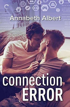 Connection Error: (#gaymers, #3), Annabeth Albert