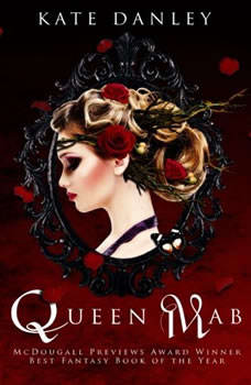 Queen Mab, Kate Danley