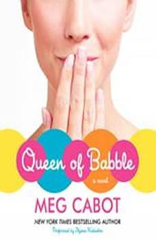 Queen of Babble, Meg Cabot