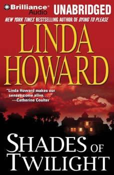 Shades of Twilight, Linda Howard
