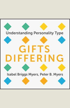 Gifts Differing: Understanding Personality Type, Isabel Briggs Myers