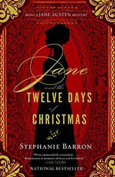 Jane and the Twelve Days of Christmas: Being a Jane Austen Mystery, Stephanie Barron