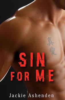 Sin For Me: Motor City Royals 3, Jackie Ashenden