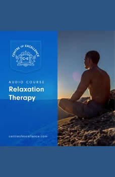 Relaxation Therapy, Centre of Excellence