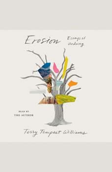 Erosion: Essays of Undoing, Terry Tempest Williams