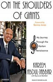 On the Shoulders of Giants: My Journey Through the Harlem Renaissance, Kareem Abdul-Jabbar